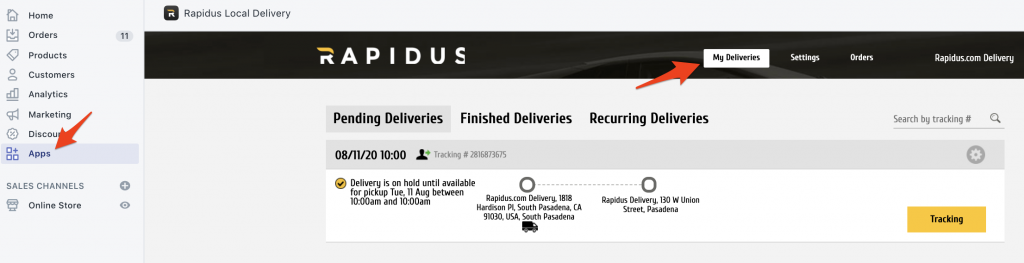 You may use Rapidus app within Shopify to see your deliveries